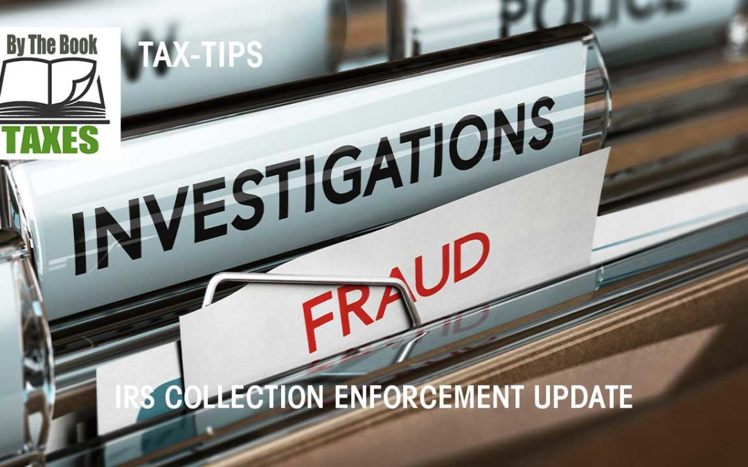 IRS Collection Enforcement Update